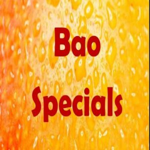 Bao Specials